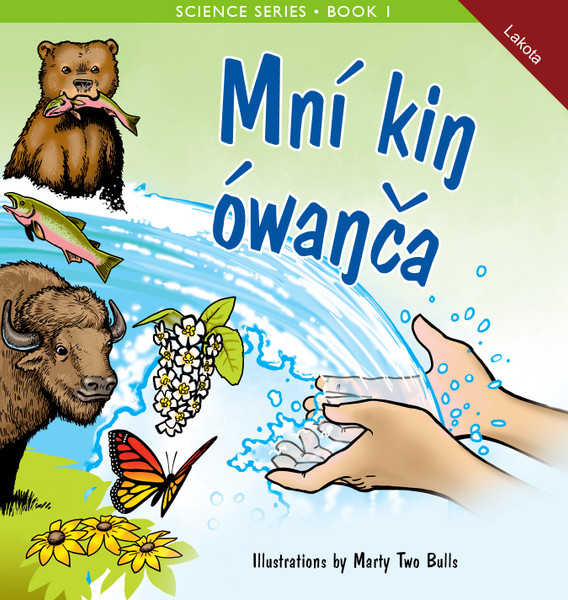 Mní kiŋ ówaŋča - Water is Everywhere!