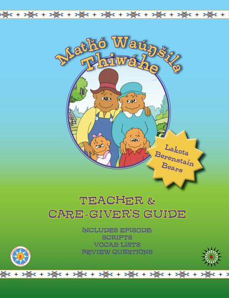 Lakota Berenstain Bears Teachers & Caregivers Guide