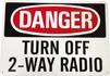 "Turn Off Two Way Radio 10"" X 7"" Aluminum Sign"