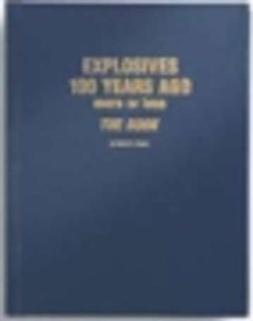 Explosives 100 Years Ago, More Or Less, The Book