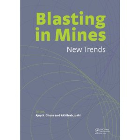 Blasting in Mining - New Trends