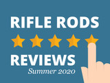 Rifle Rods Reviews | Summer 2020