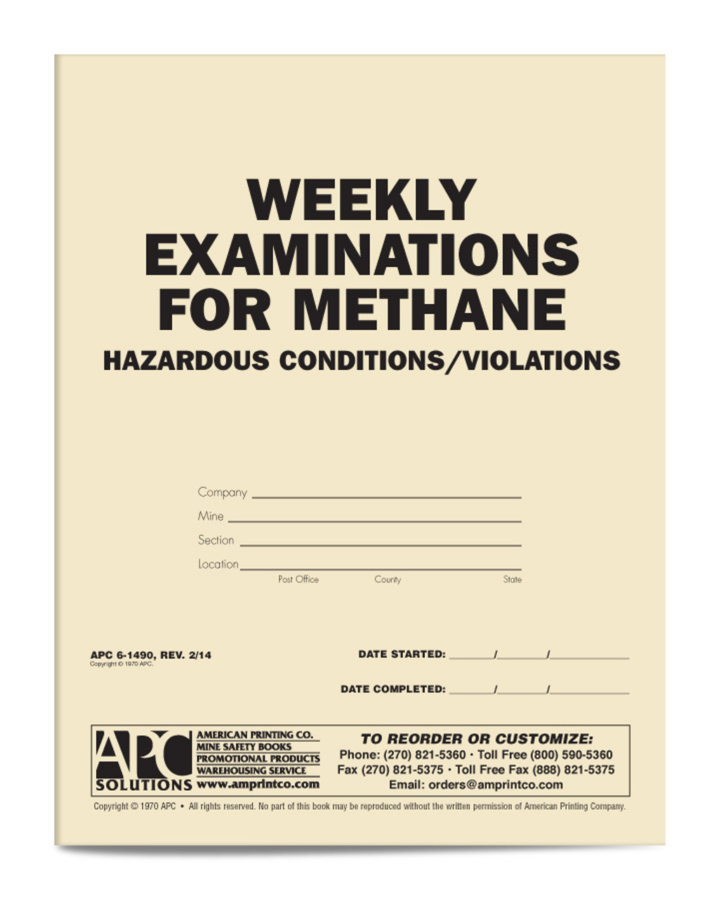 APC 6-1490: Weekly Examinations for Methane Hazardous Conditions/Violations