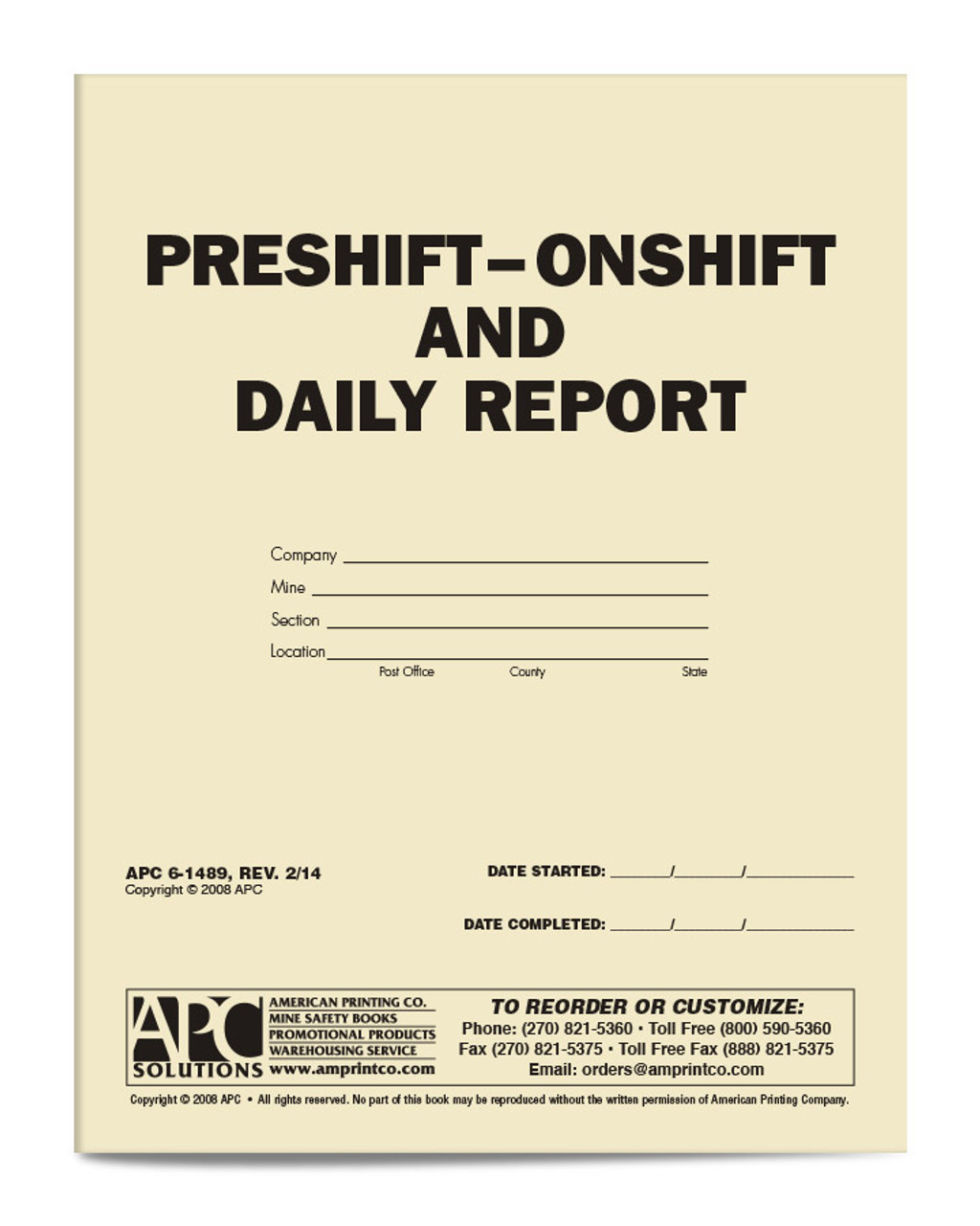 APC 6-1489: Pre-shift On-shift & Daily Report