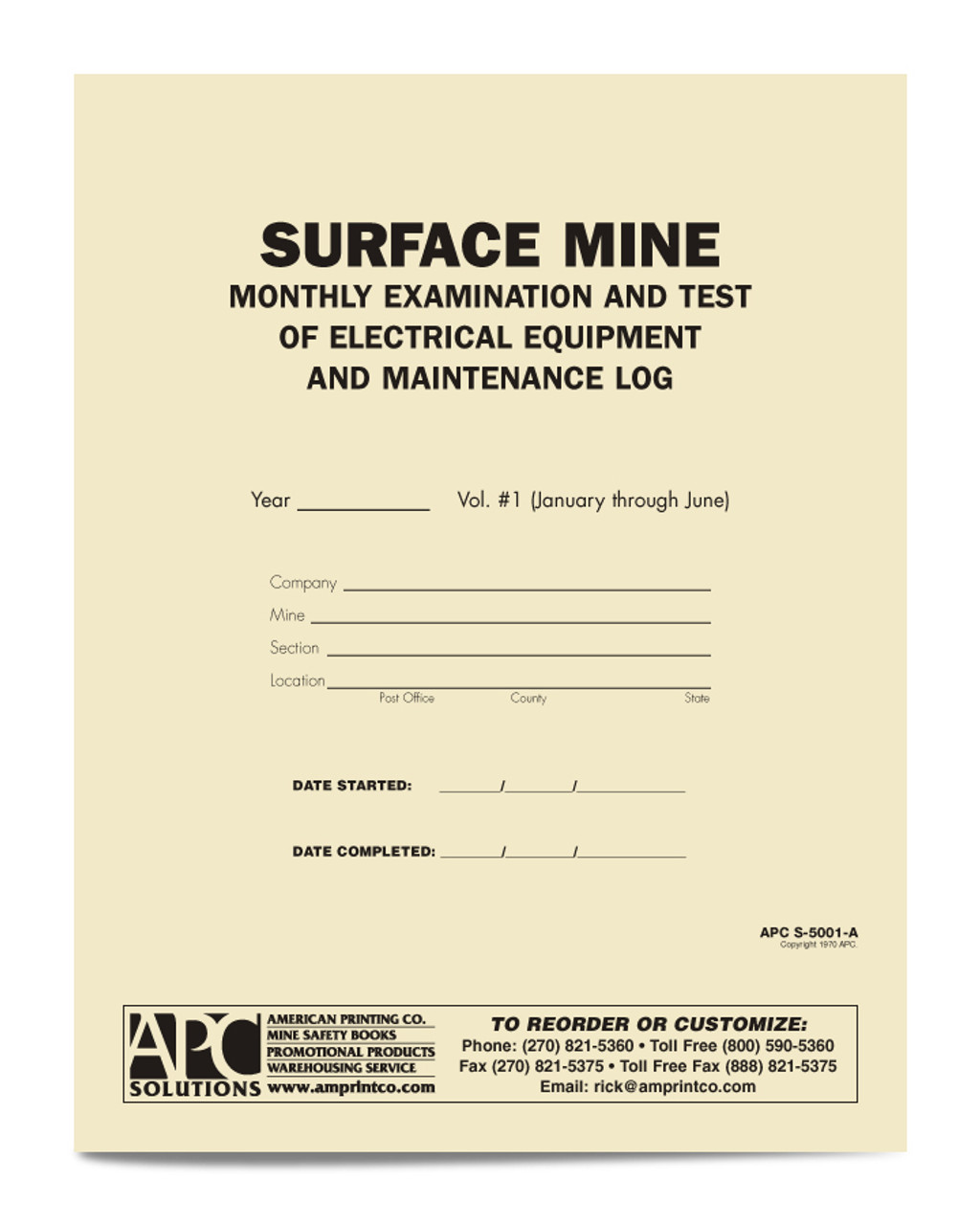 APC S-5001-A: Surface Mine Monthly Examination & Test of Electrical Equipment and Maintenance Log (January through June)