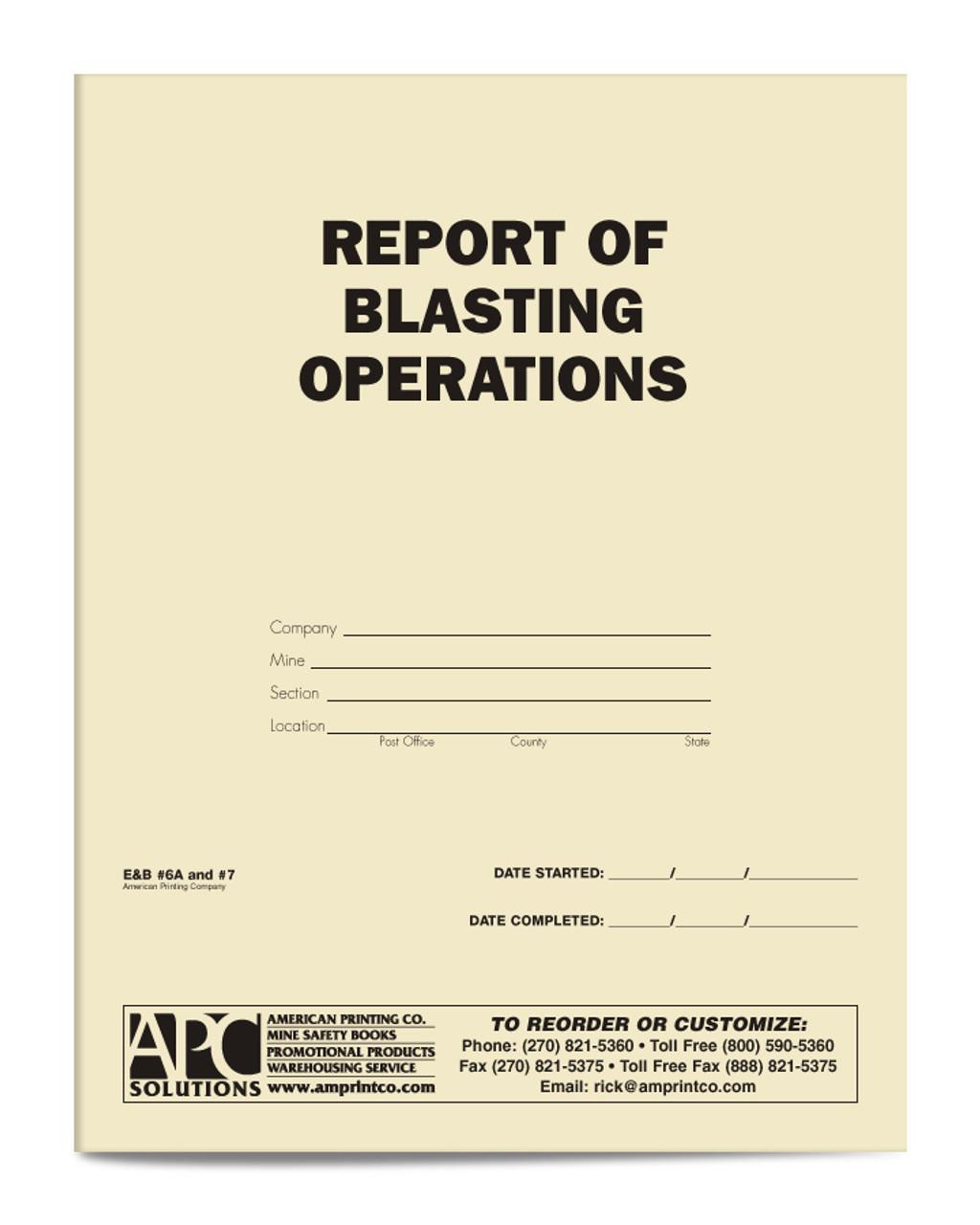 APC E+B #6A & 7: Report of Blasting Operations