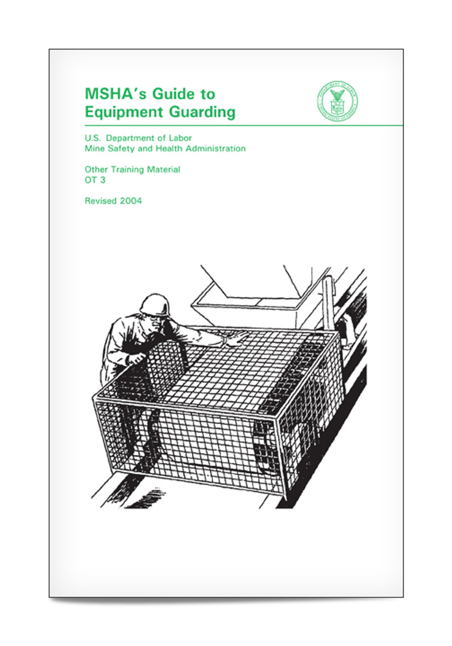 APC 20088473: MSHA's Guide to Equipment Guarding
