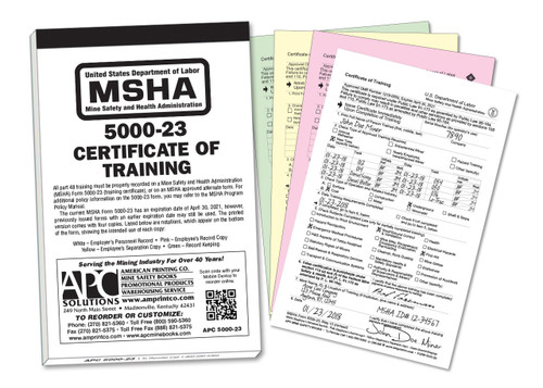 The APC 5000-23 MSHA Certificate of Training includes 25 4-part NCR sets,  and a thick, wrap-around cover to prevent unintentional NCR transfer.