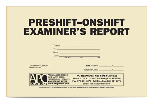 APC 20087835: Pre-shift On-shift Examiner's Report, (Revised 7/2014)