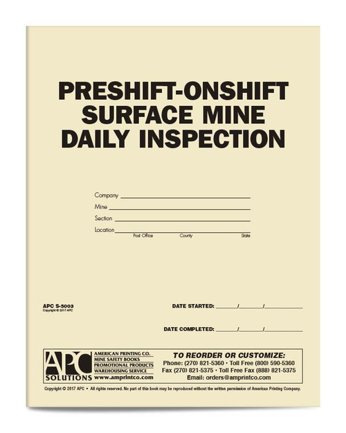 Pre-Shift On-Shift Surface Mine Inspection