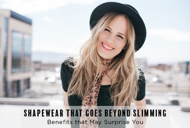 b92f0274684 Shapewear Goes Beyond Slimming. Here are Some Benefits that May Surprise You