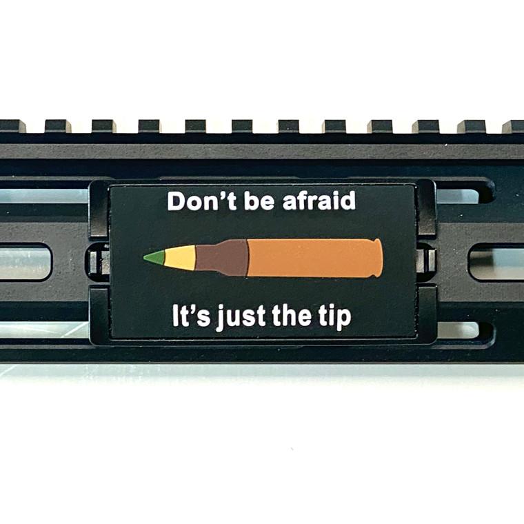 Dont Be Afraid... Facing Left PVC KeyLok Rail Cover - Black Retainer