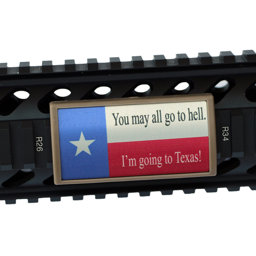 GO TO HELL IM GOING TO TEXAS