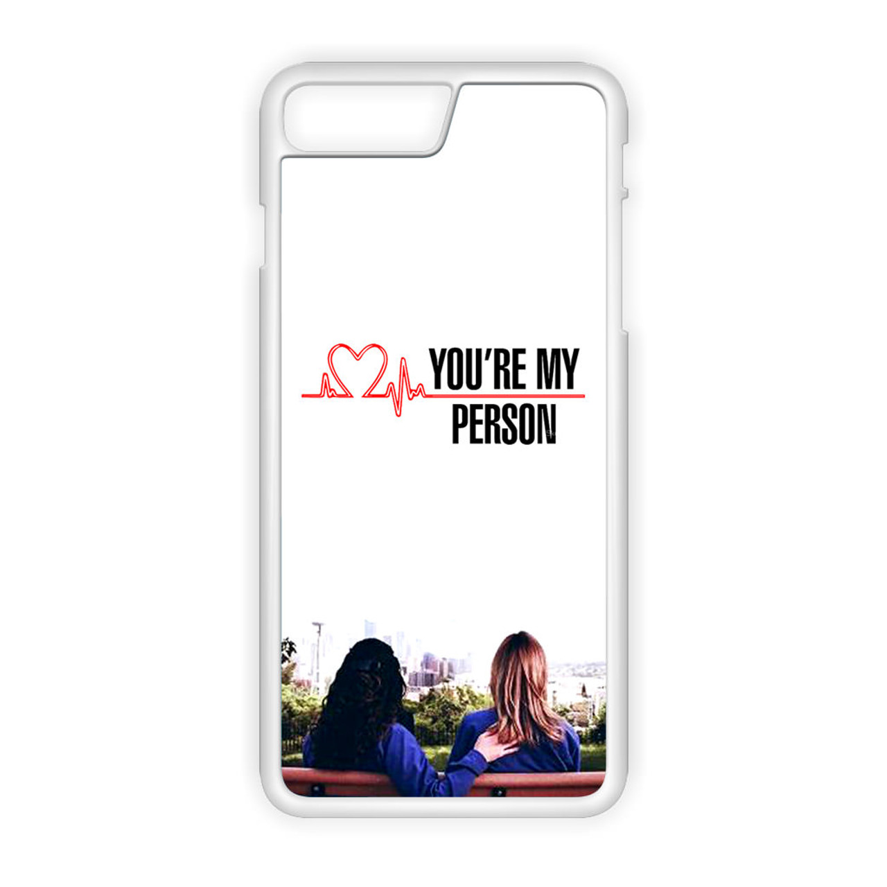 Grey's Anatomy You're My Person iPhone 8 Plus Case