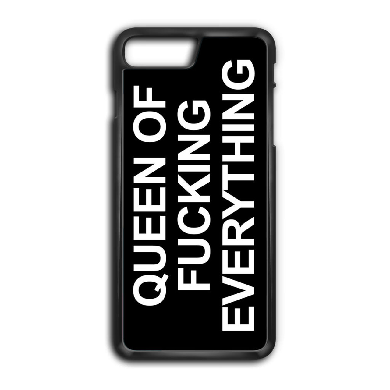 good 0d013 26de1 Queen of Fucking Everything 2 iPhone 8 Plus Case
