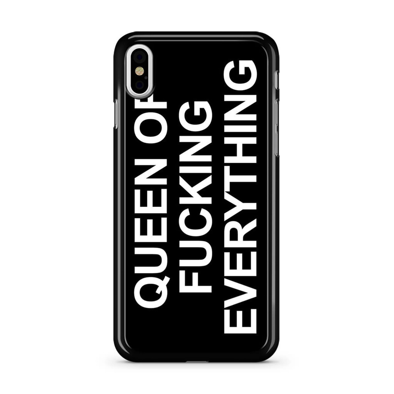 super popular 38a6b 18655 Queen of Fucking Everything 2 iPhone X Case