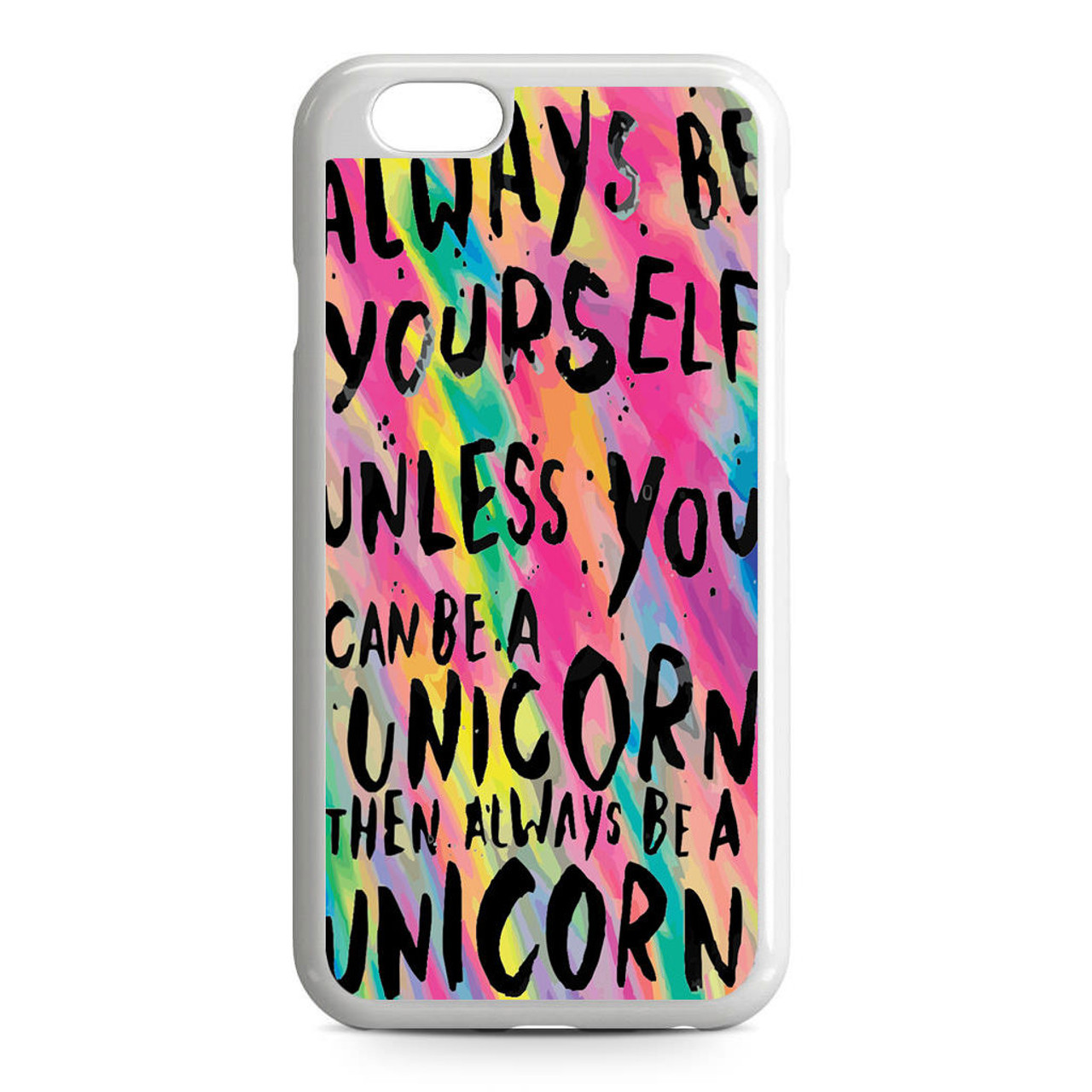 Always be an unicorn iphone 6 / 6s case