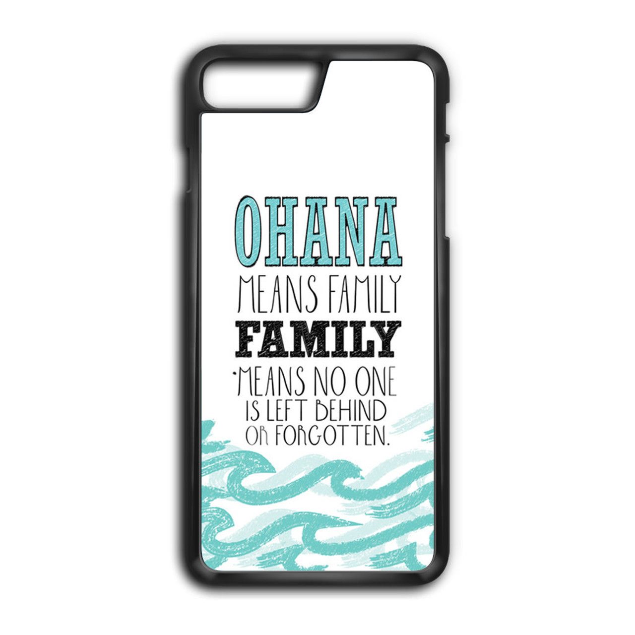 finest selection eebc5 77223 Ohana Means Family Lilo and Stitch Disney iPhone 7 Plus Case