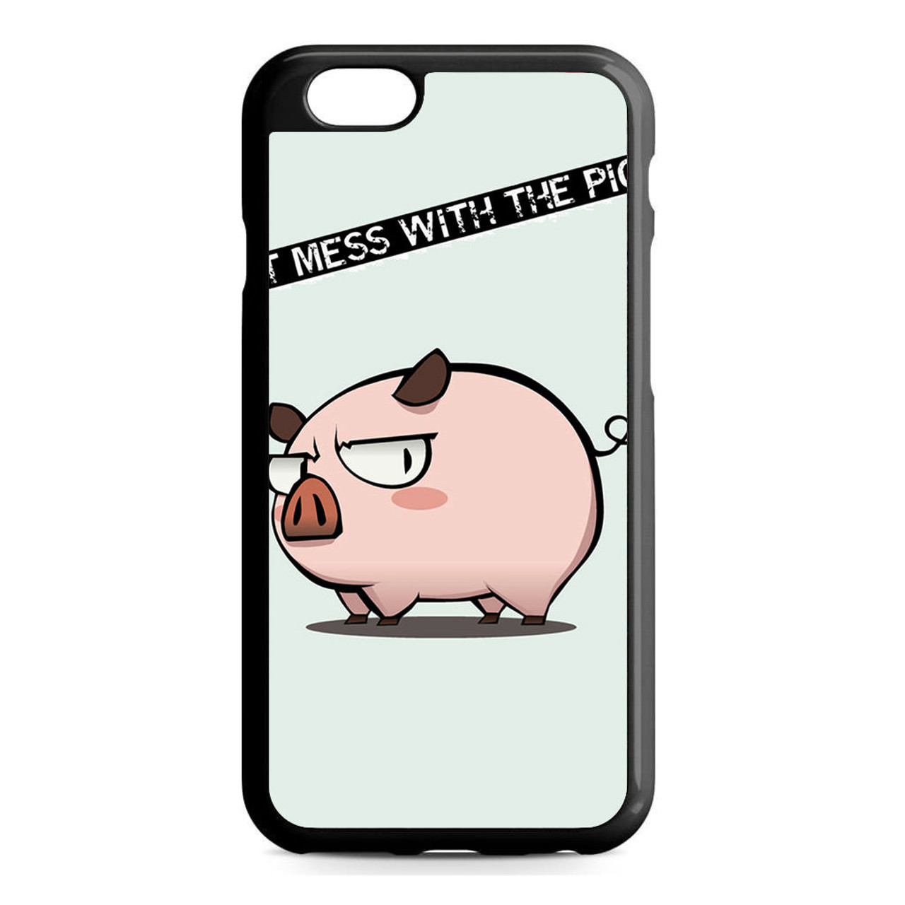 best service fea9b be192 Dont Mess With A Pig iPhone 6/6S Case