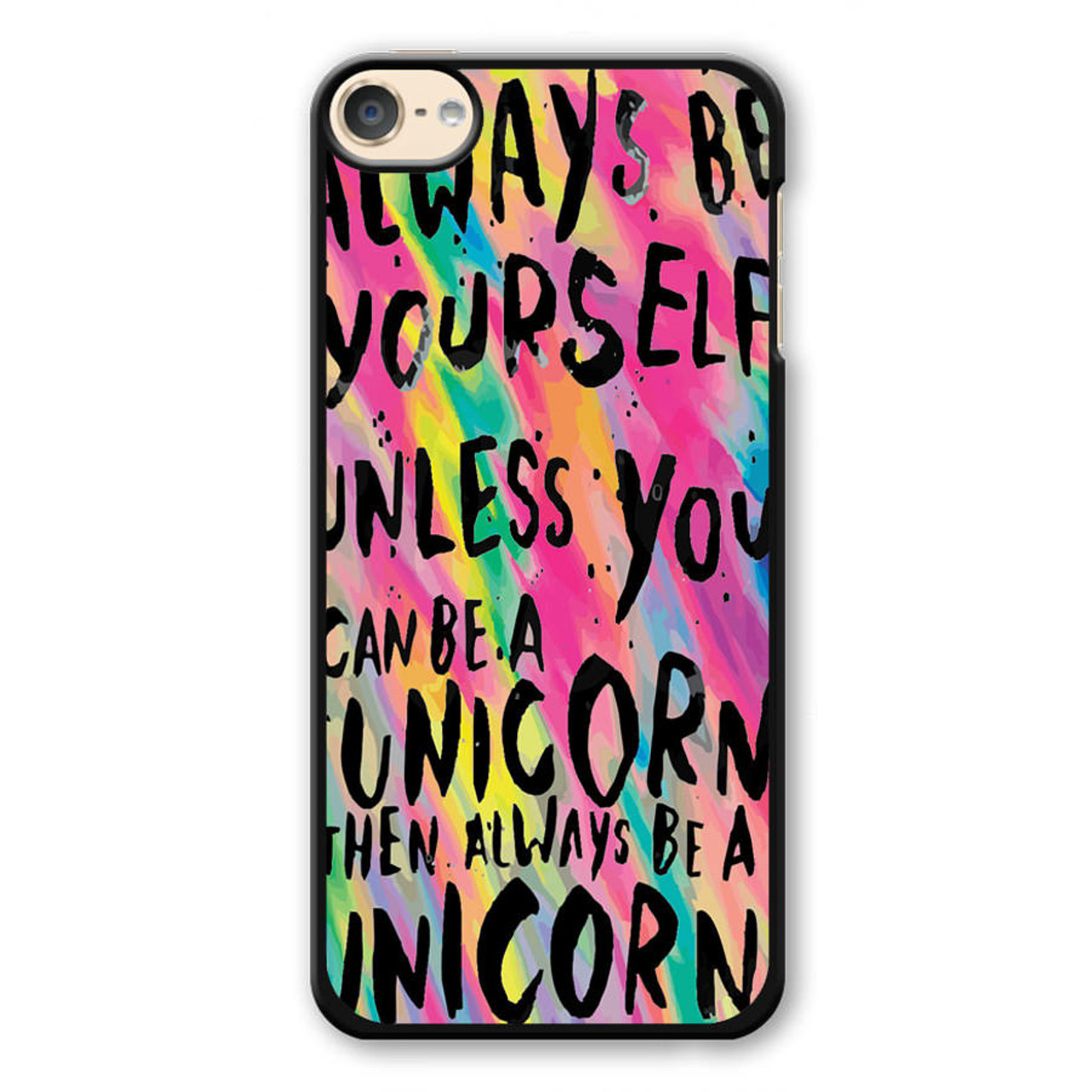 more photos f099f dcc7d Rainbow Unicorn Quote iPod Touch 6 Case