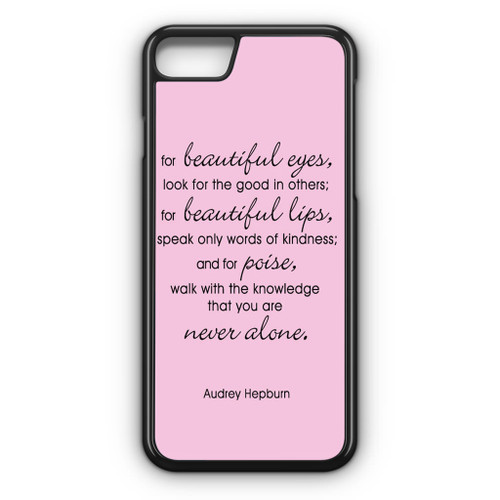 Audrey Hepburn Quotes Eyes Iphone 8 Case Caseshunter
