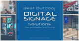 Best Outdoor Digital Signage Solutions of 2020