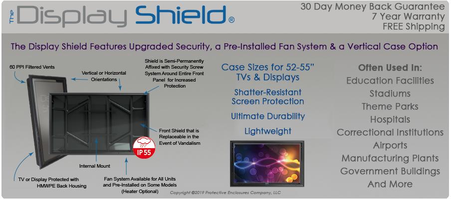 The Display Shield 52-55 Inch Weatherproof Display Enclosures