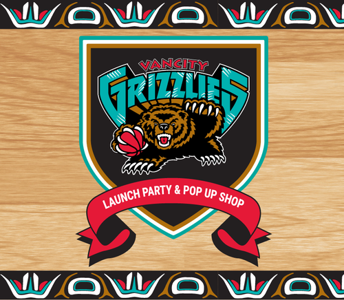 VANCITY® GRIZZLIES POP UP AND CAPSULE DROP