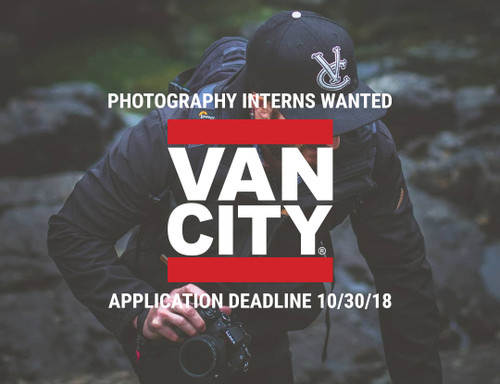 VANCITY® PHOTOGRAPHY INTERNS WANTED