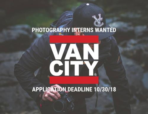 VANCITY® PHOTOGRAPHY INTERNS WANTED