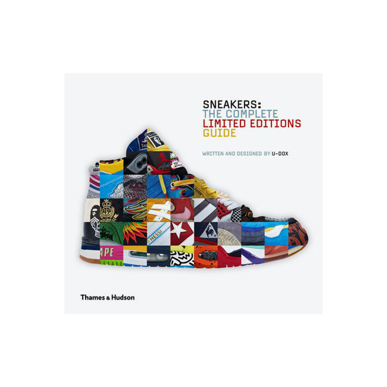 Sneakers 2 - The Complete Limited Editions Guide - Written by  U-Dox International