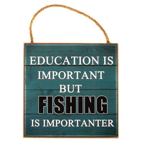 Education or Fishing Sign