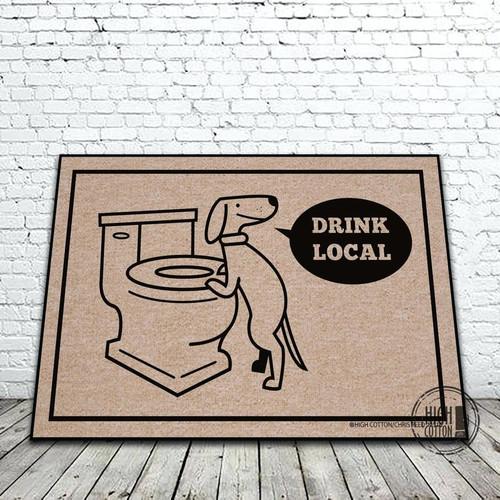 Drink Local - Dog Doormat