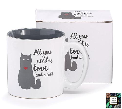All You Need....Cat Mug