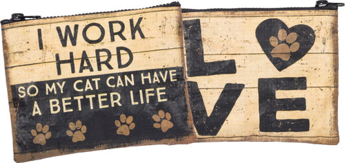 I Work Hard...Cat Zipper Wallet