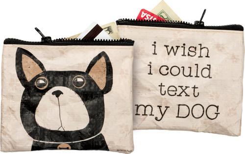 Text My Dog Zipper Wallet