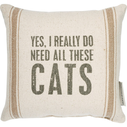 I Need All These Cats Accent Pillow