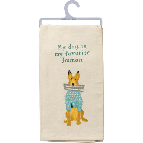 Dog Is Favorite Human Dish Towel