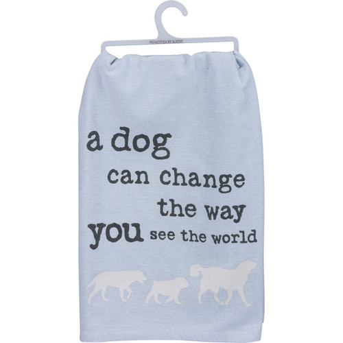 A Dog Can Change...Dish Towel
