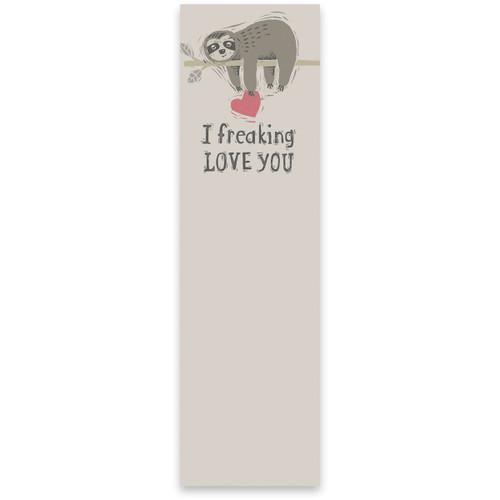 I Freaking Love You - Sloth List Pad