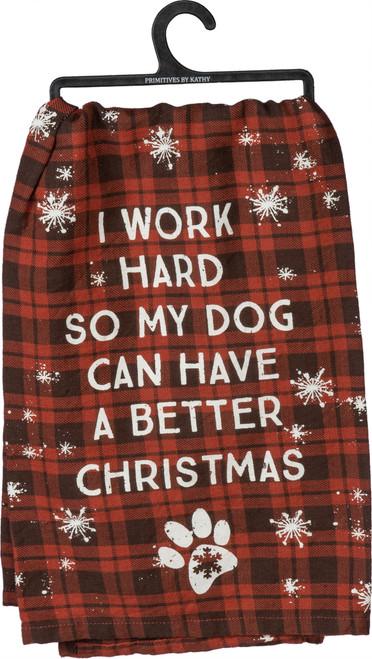 I Work Hard...Dog Dish Towel