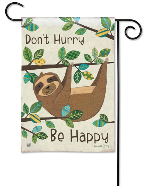 Don't Hurry Be Happy Sloth Garden Flag