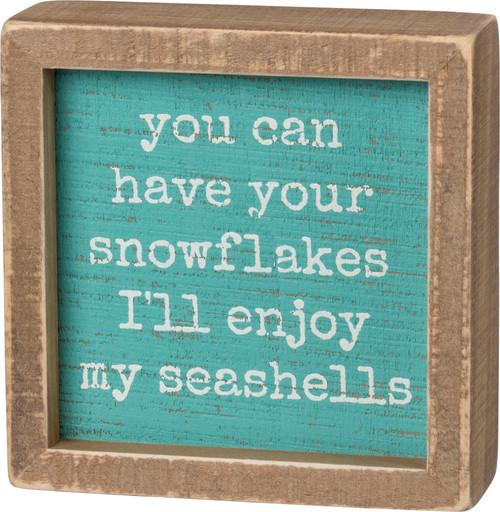 I'll Enjoy My Seashells - Block Sign