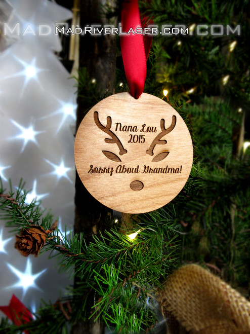 Custom Christmas Ornament - Sorry about Grandma