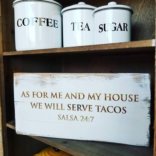 Serve Tacos Sign
