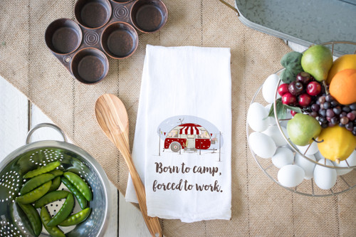 Born to Camp Flour Sack Towel