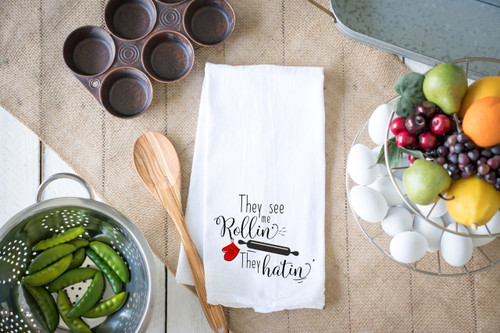 They see me Rollin' Flour Sack Dish Towel