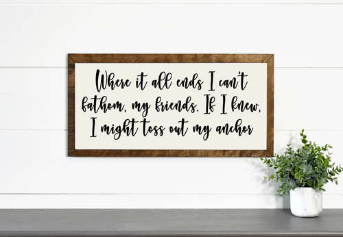 Where it All Ends Wood Frame Canvas Sign 12x24