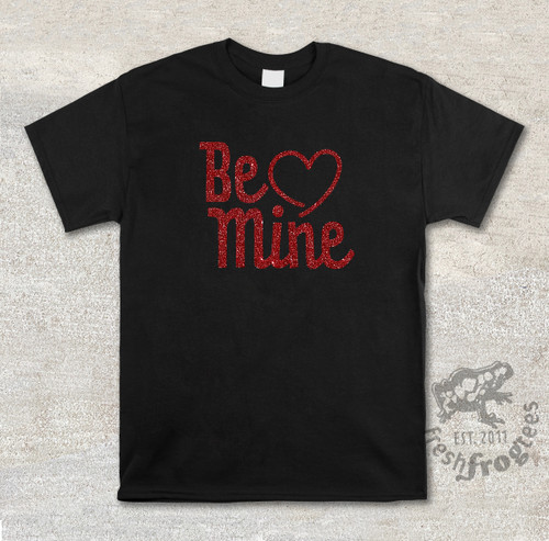 Be Mine valentine on black shirt