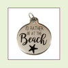 O-Ring Charm:  I'd Rather Be At The Beach 19mm Round Silver Stainless Steel